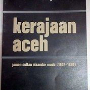 Kerajaan Aceh - Denys Lombard (Soft Cover)