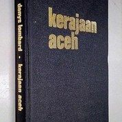 Kerajaan Aceh - Denys Lombard (Hard Cover)