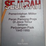 Sejarah Pemerintahan Militer Dan Perang Pamong Praja Di Jawa Timur