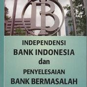 Indepedensi Bank Indonesia Dan Penyelesaian Bank Bermasalah (14617291) di Kota Bandung