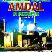 Perkembangan Pengaturan AMDAL Di Indonesia Cetakan Ke-2 (14617963) di Kota Bandung
