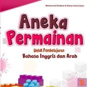 Aneka Permainan Untuk Pembelajaran Bhs Inggris Dan Arab (14775787) di Kota Malang
