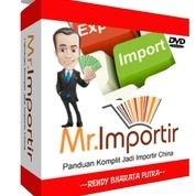 Panduan Tutorial Cara Import Barang Dari Cina - MR IMPORTIR