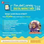 Fun& Learning: Belajar Marketing Online Sambil Liburan Di Bali (15998709) di Kab. Badung