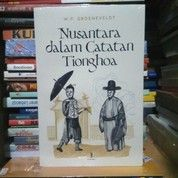 Nusantara Dalam Catatan Tionghoa Oleh W P Groeneveldt (16229109) di Kota Malang
