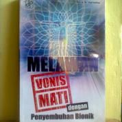 Buku KESEHATAN Melawan Vonis Mati Dengan Penyembuhan Bionik (16993607) di Kota Semarang