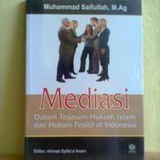 Buku Mediasi Dalam Tinjauan Hukum Islam Dan Hukum Positif Di Indonesia (17813991) di Kota Semarang