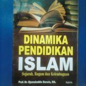 Buku Dinamika Pendidikan ISLAM (Sejarah, Ragam Dan Kelembagaan)