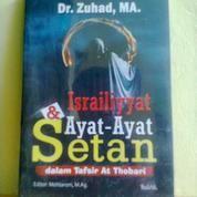 Buku Israiliyyat Dan Ayat-Ayat Setan Dalam Tafsir At Thobari