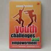 Youth Challenges And Empowerment; Taklukkan Tantangan & Berdayakan Dirimu By Anand Krishna