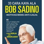 Motivasi Bisnis Anti Gagal Bob Sadino Oleh Asterliza SV