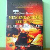 Buku Mengembangkan Keilmuan Pendidikan Islam