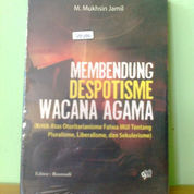 Buku Membendung Despotisme Wacana Agama (22205799) di Kota Semarang