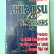 Buku SHIATSU For Beginners (22218651) di Kota Semarang