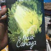 NOVEL SI ANAK CAHAYA BY TERE LIYE