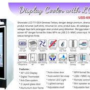 DISPLAY COOLER WITH LCD (USS-691DTKL-LCD) (22587695) di Kota Jakarta Timur