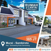 RUMAH 2 LANTAI MINIMALIS Murai - Sambiroto