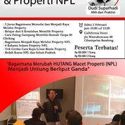 Bagaimana Merubah HUTANG Macet Properti (NPL) Menjadi UNTUNG Berlipat Ganda (23256867) di Kota Bandung