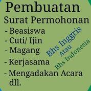 Jasa Pembuatan Surat Permohonan Bea Siswa / Magang/ Cuti Dll Dlm Bhs Inggris/ Bhs Indonesia (24461911) di Kota Surabaya