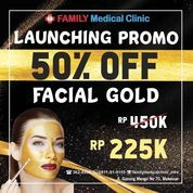 Promo Launching Family Medical Clinic 50% Off Facial Gold (24539831) di