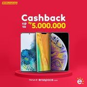 Erafone Promo Cashback Up To Rp. 5.000.000