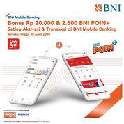 Bonus hingga 2.600 BNI POIN+ untuk Aktivasi dan Transaksi di BNI Mobile Banking