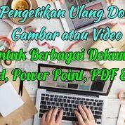 Jasa Ketik Ulang Dokumen Apapun (Transkrip Gambar, Audio & Video) Ke Dokumen PDF (25624355) di Kota Jakarta Timur