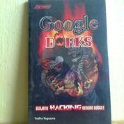 Buku Google Dorks (Senjata Hacking Dengan Google) (25717039) di Kota Semarang