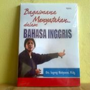 Buku Bagaimana Menyatakan Dalam BAHASA INGGRIS (25717303) di Kota Semarang