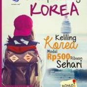 Backpacking Korea Keliling Korea Modal Rp 500 Ribuan Sehari (25767079) di Kab. Sleman