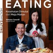 Healthy Eating, Kesehatan Dimulai Dari Meja Makan (25792587) di Kab. Sleman