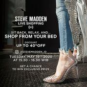 Steve Madden LIVE Shopping! (26126987) di Kota Jakarta Selatan