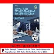Otomatisasi Dan Tata Kelola Humas Dan Keprotokolan SMK Kelas XI Kurikulum Revisi 2013 - Bumi Aksara (26166523) di Kota Surabaya