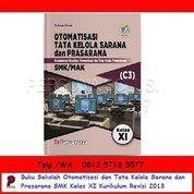 Otomatisasi Dan Tata Kelola Sarana Dan Prasarana SMK Kelas XI Kurikulum Revisi 2013 - Bumi Aksara (26166531) di Kota Surabaya