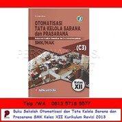 Otomatisasi Dan Tata Kelola Sarana Dan Prasarana SMK Kelas XII Kurikulum Revisi 2013 - Bumi Aksara (26166535) di Kota Surabaya