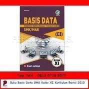 Basis Data SMK Kelas XI Kurikulum Revisi 2013 - Bumi Aksara (26166539) di Kota Surabaya