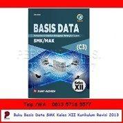 Basis Data SMK Kelas XII Kurikulum Revisi 2013 - Bumi Aksara (26166543) di Kota Surabaya