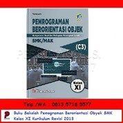 Pemograman Berorientasi Obyek SMK Kelas XI Kurikulum Revisi 2013 - Bumi Aksara (26166567) di Kota Surabaya