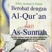 Buku Berobat Dengan Alquran Dan Assunnah (26285275) di Kab. Bogor