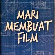 Buku Mari Membuat Film (26286135) di Kab. Bogor