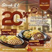 Steak 21 Diskon 20% + Free Delivery (27253515) di Kota Jakarta Selatan