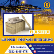 JASA IMPORT RESMI FURNITUR | GOODS FORWARDER | 081311056871 (27895723) di Kota Jakarta Timur