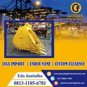 JASA IMPORT BUCKET EXCAVATOR | GOODS FORWARDER | 081311056781 (28045927) di Kota Jakarta Timur