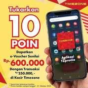 Timezone Promo Tukarkan 10 poin kamu di TZPromo dan dapatkan e-voucher senilai 600.000* (28596347) di Kota Jakarta Selatan