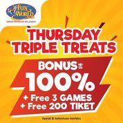 FUNWORLD Thursday Triple Treats Bonus 100% free 3 games + free 200 tiket* (28596423) di Kota Jakarta Selatan