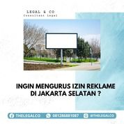 IZIN REKLAME JAKARTA SELATAN (29484595) di Kota Jakarta Selatan