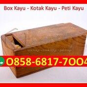 O858-68I7-7OO4 Harga Box Kayu Hampers Bandung (29931207) di Kota Magelang