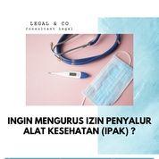 IZIN PENYALUR ALAT KESEHATAN (IPAK) (29933057) di Kota Jakarta Selatan