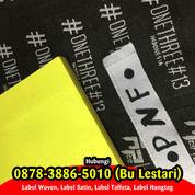TERPERCAYA 087838865010 Tempat Bikin Label Baju Rembang (29968024) di Kab. Sleman