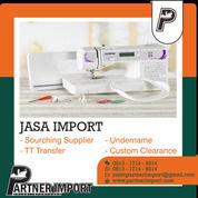 JASA IMPORT MESIN JAHIT | PARTNERIMPORT.COM | 081317149214 (30117698) di Kota Jakarta Timur